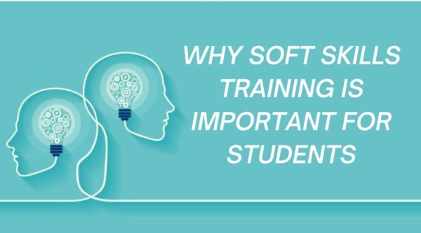 WHY SOFT SKILLS TRAINING IS IMPORTANT FOR STUDENTS
