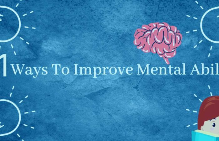 11 Simple Ways to Improve Mental Ability